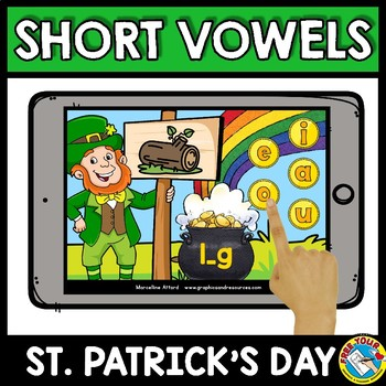 SHORT VOWELS WORD WORK (MEDIAL SOUNDS CVC ACTIVITIES ST PATRICKS DAY BOOM CARDS)