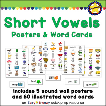 SHORT VOWELS posters and illustrated word cards