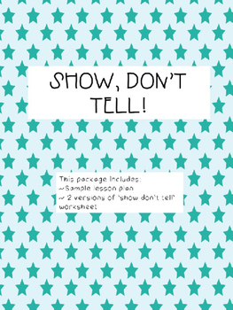 SHOW, DONT TELL (a mini lesson)