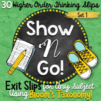 Exit Slips for Any Subject | Higher Order Thinking Exit Slips | Set 1