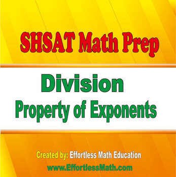SHSAT Math Prep: Division Property of Exponents