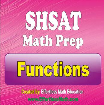 SHSAT Math Preparation: Functions