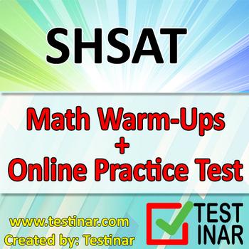 SHSAT Math Warmups + Online SHSAT Math Practice Questions