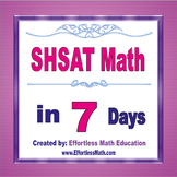 SHSAT Math in 7 Days + 2 full-length SHSAT Math practice tests