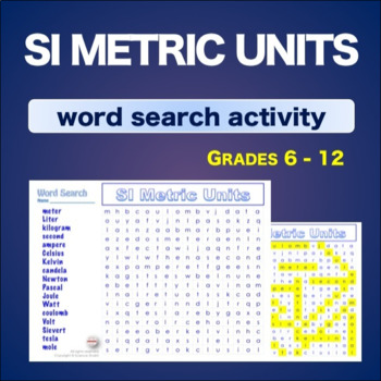 SI Metric Units * WordSearch * Vocabulary*