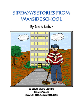 SIDEWAYS STORIES FROM WAYSIDE SCHOOL: A Novel Study by Janice Zmuda