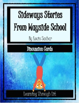SIDEWAYS STORIES FROM WAYSIDE SCHOOL - Discussion Cards