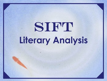 SIFT Literary Analysis Method Bundle