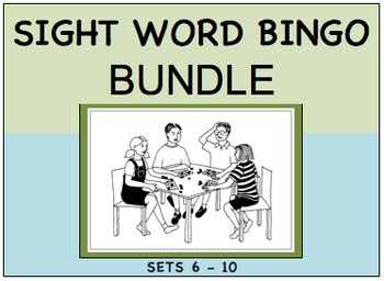 SIGHT WORD BINGO BUNDLE Sets 6 - 10