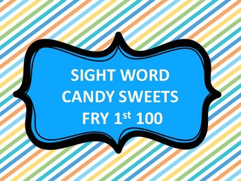 SIGHT WORD CANDY LAND FRY 1st 100