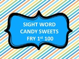 SIGHT WORD CANDY SWEETS FRY 1st 100