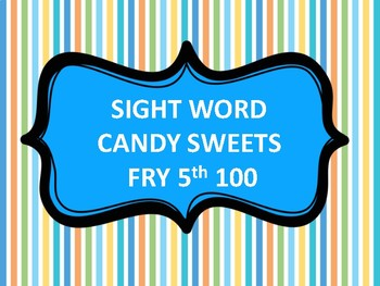 SIGHT WORD CANDY LAND FRY 5th 100