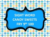 SIGHT WORD CANDY SWEETS FRY 9th 100