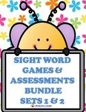SIGHT WORD GAMES PLUS  ASSESSMENTS BUNDLE SETS 1 & 2