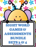 SIGHT WORD GAMES PLUS  ASSESSMENTS BUNDLE SETS 3 & 4