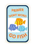 SIGHT WORD GO FISH - Primer