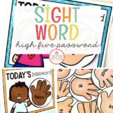 SIGHT WORD HIGH FIVE (PASSWORD OF THE DAY)