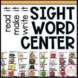 SIGHT WORD LITERACY CENTER (READ IT, MAKE IT, WRITE IT)