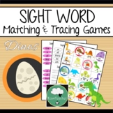 SIGHT WORD Activity DINOSAURS Matching and Tracing SIGHT WORDS