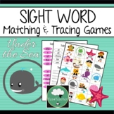 SIGHT WORD Activity UNDER THE SEA Matching and Tracing SIG