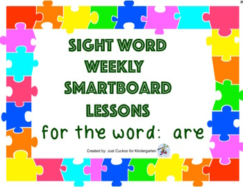 SIGHT WORD WEEKLY SmartBoard LESSON & PRINTABLE READER, Focus Word: are