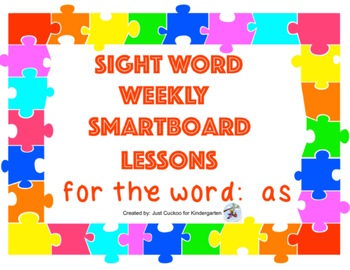 SIGHT WORD WEEKLY SmartBoard LESSON & PRINTABLE READER, Focus Word: as