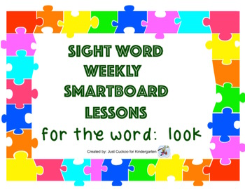 SIGHT WORD WEEKLY SmartBoard LESSON & PRINTABLE READER, Focus Word: look
