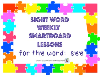 SIGHT WORD WEEKLY SmartBoard LESSON & PRINTABLE READER, Focus Word: see