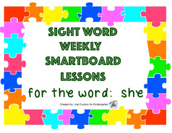 SIGHT WORD WEEKLY SmartBoard LESSON & PRINTABLE READER, Focus Word: she