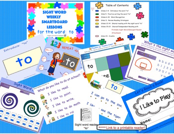 SIGHT WORD WEEKLY SmartBoard LESSON & PRINTABLE READER, Focus Word: to