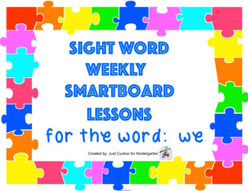 SIGHT WORD WEEKLY SmartBoard LESSON & PRINTABLE READER, Focus Word: we