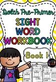 SIGHT WORD WORKBOOK ~ Dolch Pre-Primer Workbook 1