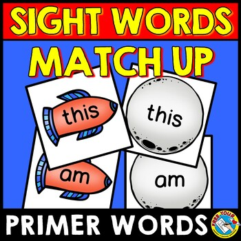 SIGHT WORDS ACTIVITY (DOLCH PRIMER SIGHT WORDS) SPACE THEME