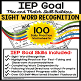 SIGHT WORDS IEP Goal Skill Builder WORKSHEETS for Autism a