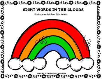 SIGHT WORDS IN THE CLOUDS FREEBIE - Kindergarten Rainbow Sight Words