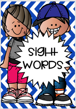 SIGHT WORDS - KINDERS