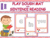SIGHT WORDS - PLAY DOUGH MAT WITH SENTENCE READING