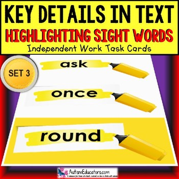 "SIGHT WORDS Task Cards KEY DETAILS WITHIN TEXT ""Task Box Filler""  Autism SET 3"