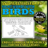 Animal Classes for PK-1: SIGHT WORDS WITH BIRDS