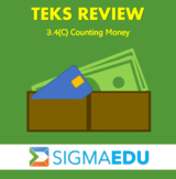 SIGMA Education | Math 3 TEKS Review - 3.4(C) Counting Money