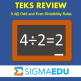 SIGMA Education | Math 3 TEKS Review - 3.4(I) Odd & Even D