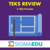 SIGMA Education | Math 3 TEKS Review - 3.7(B) Perimeter
