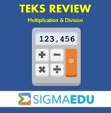 SIGMA Education | Math 3 TEKS Review - Multiplication & Di