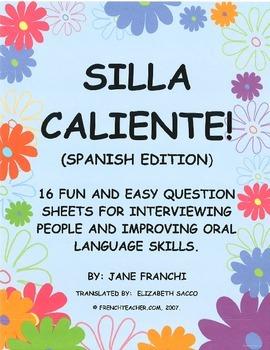 SILLA CALIENTE!  -  Spanish thematic questions