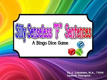 "SILLY SENSELESS ""F"" SENTENCES- A Dice Bingo Game-Speech Therapy"