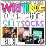 SILLY SOCK Writing Celebration for Writer's Workshop FREEBIE
