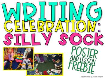 SILLY SOCK Writing Celebration FREEBIE