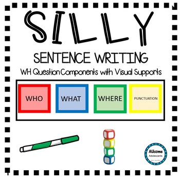 SILLY Sentence Writing (sped/autism/elementary)