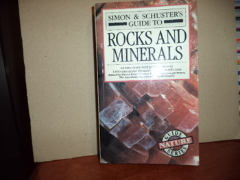 Siimon and Schuster's Guide to Rock and Minerals ISBN 0-67