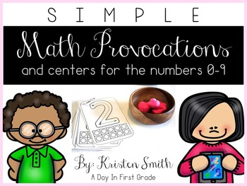 SIMPLE Kindergarten Math Provocations and Centers For the